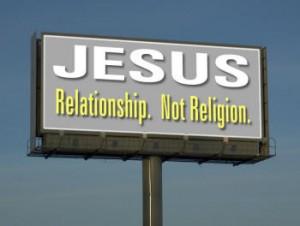 jesus relationship not religion