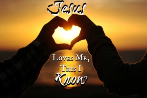 16-6-5-jesus-loves-me-this-i-know