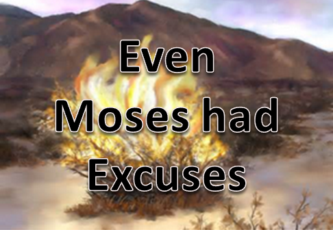 exodus-3-and-4-moses-excuses