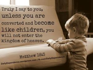 38-daily-dependence-matthew-18-3-childlike-faith