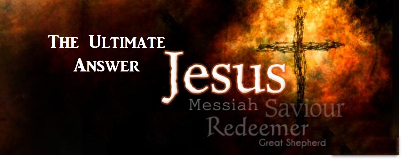 jesus the ultimate answer