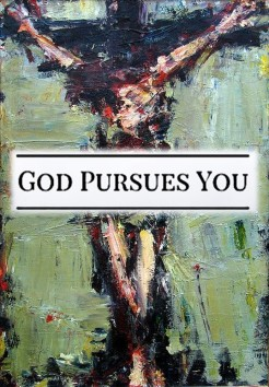 God pursues