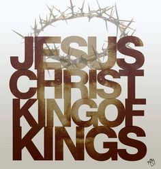 Jesus Christ King of Kings