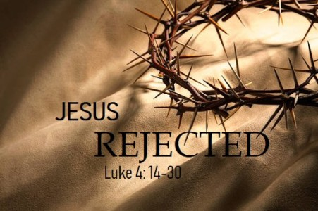 jesus rejected